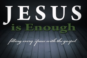 Jesus is enough1